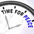 Time For Peace Message Shows Anti War And Peaceful — Stock Photo