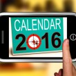 Calendar 2016 On Smartphone Shows Future Calendar — Stok Fotoğraf #27612689