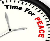 Time For Peace Message Showing Anti War And Peaceful — Stock Photo
