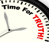 Time For Truth Message Showing Honest And True — Stock Photo