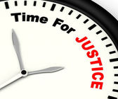 Time For Justice Message Showing Law And Punishment — Stock Photo