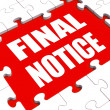 Stock Photo: Final Notice Puzzle Shows Last Reminder Or Payment Overdue
