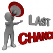 Last Chance Character Shows Warning Final Opportunity Or Act Now — Stock Photo