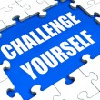 Challenge Yourself Puzzle Shows Motivation Goals And Determinati — Stock Photo