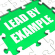 Lead by Example Puzzle Shows Leading Leadership And Motivation — Stock Photo #32854951
