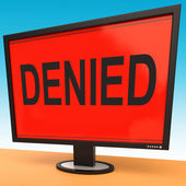 Denied Monitor Showing Rejection Deny Decline Or Refusal — Stock Photo