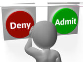 Deny Admit Buttons Show Forbidden Or Enter — Stock Photo