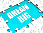 Dream Big Puzzle Shows Hope Desire And Huge Ambition — Stock Photo