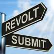 Foto Stock: Revolt Submit Signpost Means Rebellion Or Acceptance