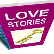 Stock Photo: Love Stories Book Gives Tales of Romantic and loving Feelings