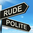 Rude Polite Signpost Means Ill Mannered Or Respectful — Stock Photo #40855399