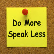 Stock Photo: Do More Speak Less Note Means Be Productive And Constructive