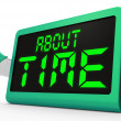 Stock Photo: About Time Clock Shows Late Or Overdue