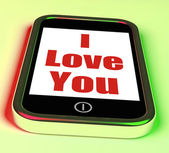 I Love You On Phone Shows Adore Romance — Stock Photo