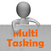 Multitasking Sign Means Doing Multiple Tasks Simultaneously — Stock Photo