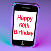 Happy 60th Birthday Smartphone Shows Reaching Sixty Years — Stock Photo