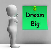 Dream Big Note Means Ambition Future Hope — Stock Photo