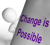 Change Is Possible Sign Means Reforming And Improving — Stock Photo