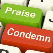 Condemn Praise Keys Means Appreciate or Blame — Zdjęcie stockowe