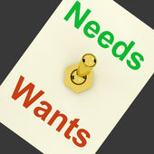 Needs Wants Lever Shows Requirements And Luxuries — Stock Photo