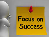 Focus On Success Note Shows Achieving Goals — Stock Photo