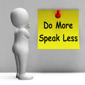Do More Speak Less Note Means Be Productive And Constructive — Foto Stock