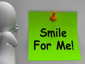 Smile For Me Note Means Be Happy Cheerful — Stock Photo