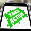 Stock Photo: Take Action Smartphone Means Urge Inspire Or Motivate