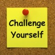 Stock Photo: Challenge Yourself Note Means Be Determined And Motivated