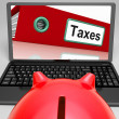 Taxes Laptop Means Paying Due Tax Online — Stock Photo #41159053