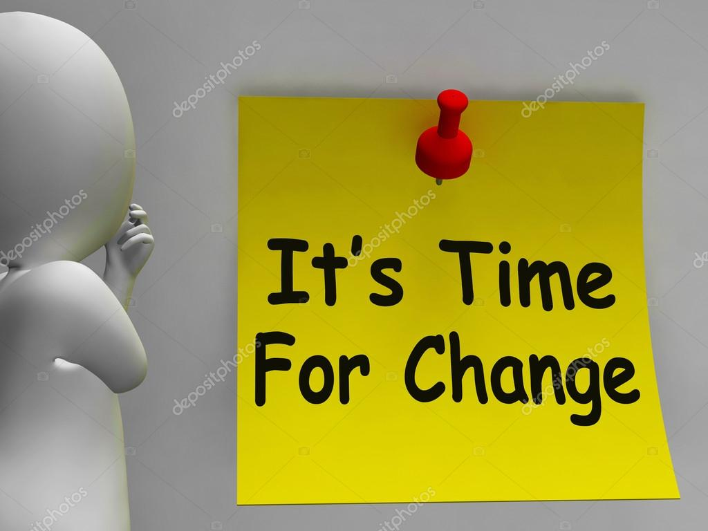 its time for a change essay 9 signs it's time for a change  have the courage to make a change you know it's time for a change when  you know it's time to make a change.
