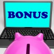 Foto de Stock  : Bonus Laptop Means Perk Benefit Or Dividend