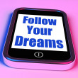 Foto de Stock  : Follow Your Dreams On Phone Means Ambition Desire Future Dream