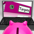 Stock Photo: Targets Laptop Means Aims Objectives And Goal setting
