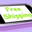 Stock Photo: Free Shipping On Phone Shows No Charge Or Gratis Deliver