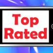 Stock Photo: Top Rated On Phone Shows Best Ranked Special Product