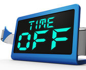 Time Off Clock Shows Holiday From Work Or Study — Stock Photo