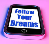 Follow Your Dreams On Phone Means Ambition Desire Future Dream — Stock Photo