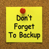 Don't Forget To Backup Note Means Back Up Data — Stock Photo