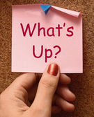What's Up Note Means What Is Going On — Stock Photo