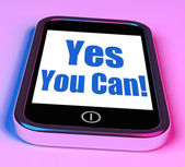 Yes You Can On Phone Shows Motivate Encourage Success — Stock Photo