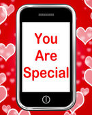 You Are Special On Phone Means Love Romance Or Idiot — Stock Photo