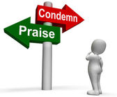 Condemn Praise Signpost Means Appreciate or Blame — Stock Photo