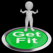 Get Fit Button Shows Exercise And Working Out — Stock Photo