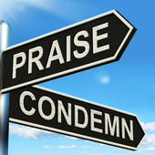 Praise Condemn Signpost Shows Approval Or  Disapproval — Stock Photo