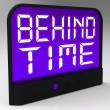 Behind Time Clock Shows Running Late Or Overdue — Stock Photo #42441107
