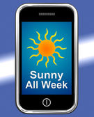 Sunny All Week On Phone Means Hot Weather — Stock Photo