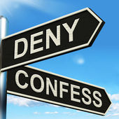 Deny Confess Signpost Means Refute Or Admit To — Stock Photo