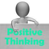 Positive Thinking Sign Shows Optimistic And Good Thoughts — Stock Photo