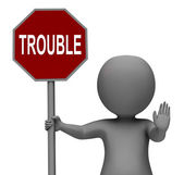 Trouble Stop Sign Means Stopping Annoying Problem Troublemaker — Stock Photo
